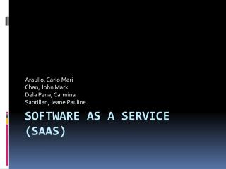 Software as a Service ( SaaS )