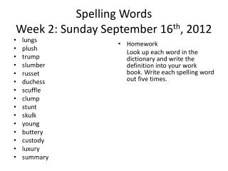 Spelling Words Week  2:  Sunday  September  16 th , 2012