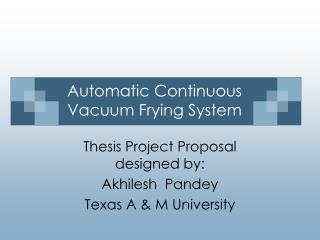 Automatic Continuous Vacuum Frying System