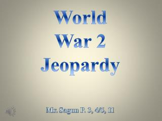 World War 2 Jeopardy