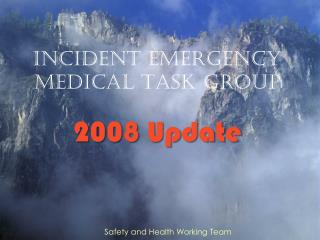 Incident Emergency Medical Task group