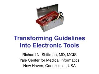 Transforming Guidelines Into Electronic Tools