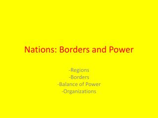 Nations: Borders and Power