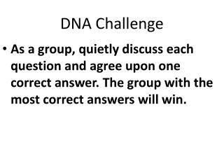 DNA Challenge