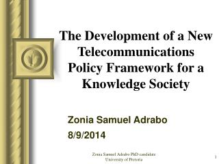 The Development of a New Telecommunications Policy Framework for a Knowledge Society