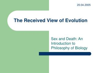 The Received View of Evolution