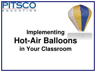 Implementing Hot-Air Balloons in Your Classroom