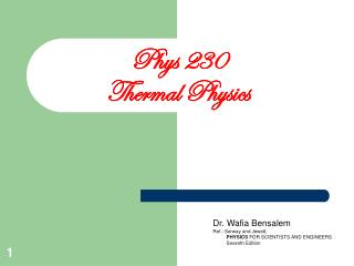 Phys 230 Thermal Physics