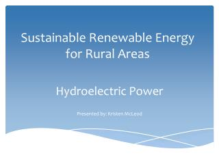 Sustainable Renewable Energy for Rural Areas
