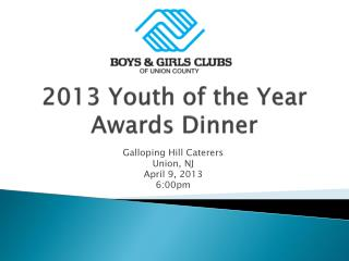2013 Youth of the Year Awards Dinner