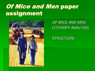 Of Mice and Men  paper assignment