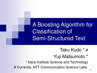 A Boosting Algorithm for Classification of  Semi-Structured Text