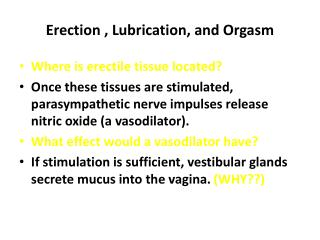 Erection , Lubrication, and Orgasm