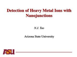 Detection of Heavy Metal Ions with Nanojunctions