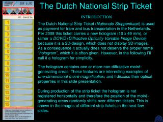 The Dutch National Strip Ticket