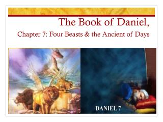 The Book of Daniel,  Chapter 7: Four Beasts & the Ancient of Days