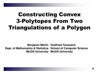 Constructing Convex  3-Polytopes From Two Triangulations of a Polygon
