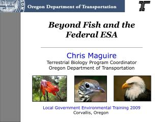 Beyond Fish and the Federal ESA