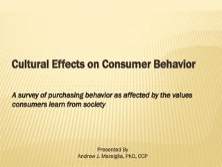 Cultural Effects on Consumer Behavior