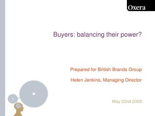 Buyers: balancing their power?