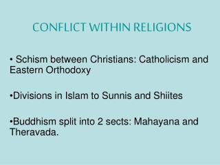 CONFLICT WITHIN RELIGIONS