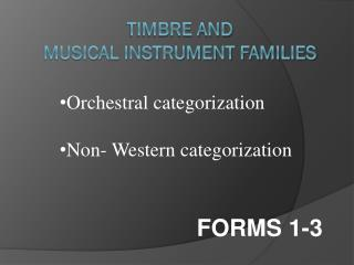 Timbre and  Musical Instrument Families