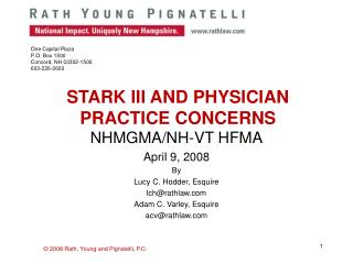 STARK III AND PHYSICIAN PRACTICE CONCERNS