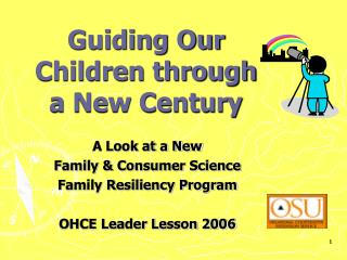 Guiding Our Children through a New Century