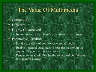 The Value Of Multimedia
