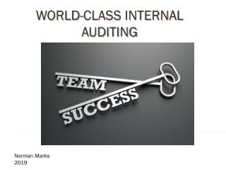 WORLD-CLASS INTERNAL AUDITING