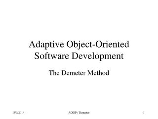 Adaptive Object-Oriented Software Development
