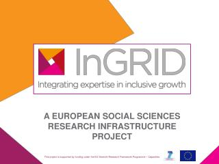 A EUROPEAN SOCIAL SCIENCES RESEARCH INFRASTRUCTURE PROJECT
