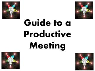 Guide to a Productive Meeting