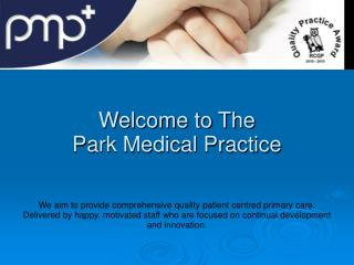 Welcome to The  Park Medical Practice