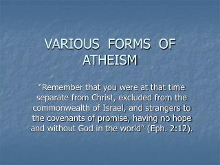 VARIOUS  FORMS  OF  ATHEISM
