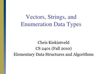 Vectors, Strings, and Enumeration Data Types