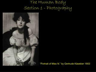 The Human Body  Section 1 - Photography