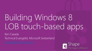 Building  Windows 8  LOB touch-based apps