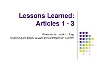 Lessons Learned: Articles 1 - 3