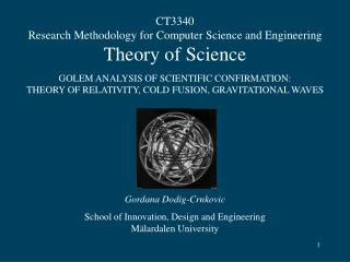 CT3340 Research Methodology for Computer Science and Engineering Theory of Science