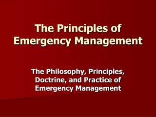 The Principles of Emergency Management