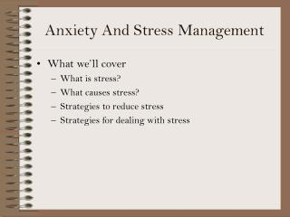 Anxiety And Stress Management