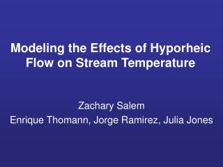 Modeling the Effects of Hyporheic Flow on Stream Temperature