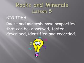 Rocks and Minerals Lesson  5
