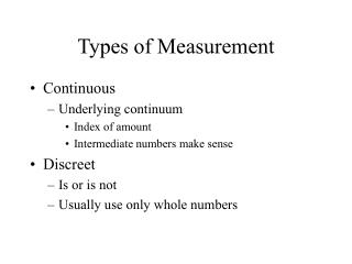 Types of Measurement