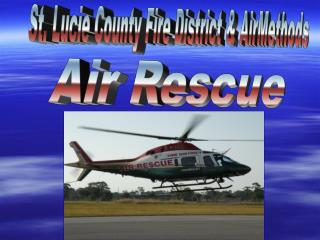 St. Lucie County Fire District & AirMethods