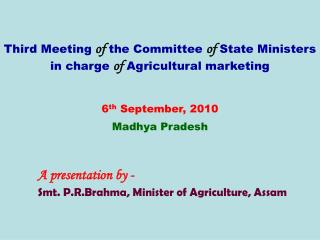 Third Meeting of the Committee of State Ministers in charge of Agricultural marketing