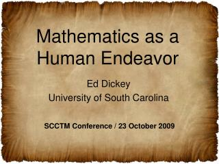 Mathematics as a Human Endeavor