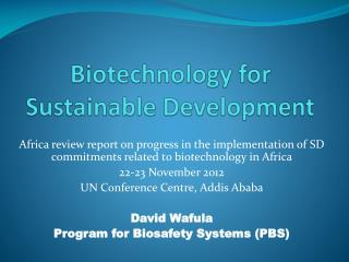Biotechnology for Sustainable Development