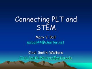 Connecting PLT and STEM